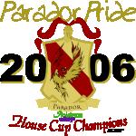 Parador Pride!  2006 House Cup Champions