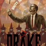 "Drake Campaign Poster - ""Unity in Truth"""