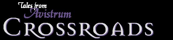 Tales from Avistrum: Crossroads